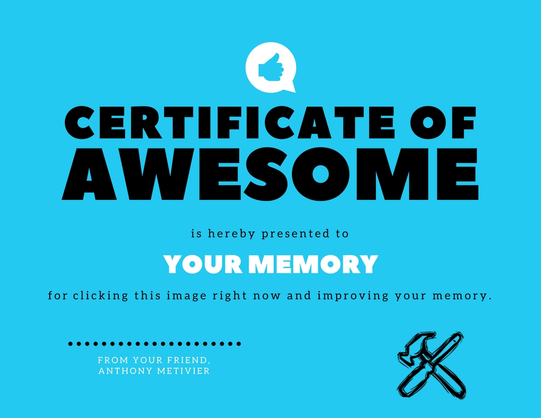Certificate of Awesome from Magnetic Memory Method