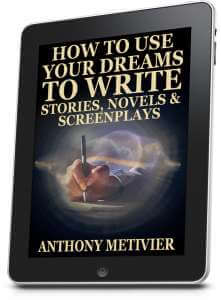 How to Use Your Dreams To Write Stories And Screenplays Ebook Tablet