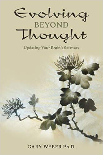 Evolving Beyond Thought Gary Weber Book Cover