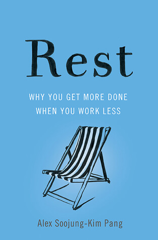 Rest by Alex Soojung-Kim Pang Book Cover
