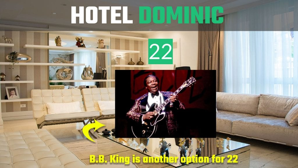 Mnemonic Example of B B King for 22 in Hotel Dominic