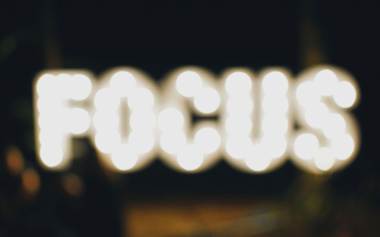 "An illuminated ""focus"" sign; when you focus on the task at hand, it helps to build your memory."