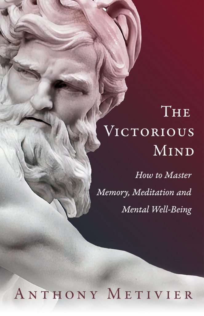 The Victorious Mind: How to Master Memory, Meditation, and Mental Well-Being