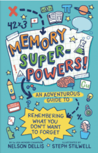 Book cover of Memory Super-Powers by Nelson Dellis & Steph Stilwell