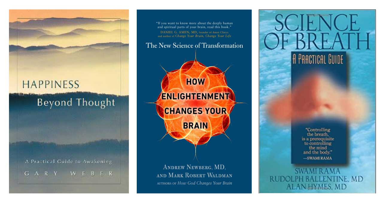Book covers for Happiness Beyond Thought, How Enlightenment Changes Your Brain, and Science of Breath.
